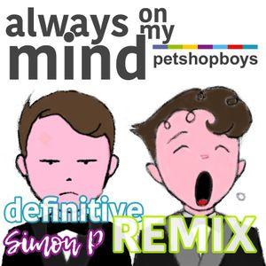Always On My Mind [Definitive Dance Remix]
