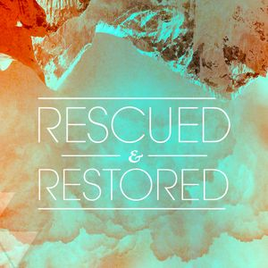 06-19-16 | Rescued & Restored | Men and Real Love | Mark Anderson
