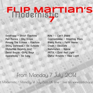 Flip Martian's Modernistic - Show 7