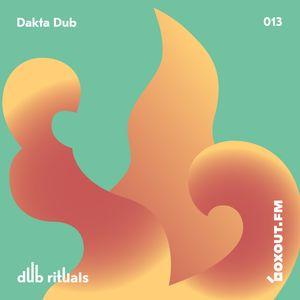 Dub Rituals 013 - Dakta Dub [22-12-2017]