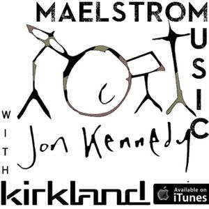 Maelstrom Music Episode 011