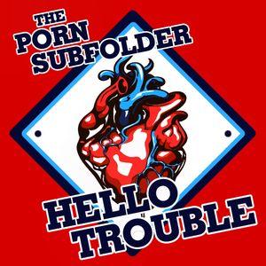 Hello Trouble Mixtape
