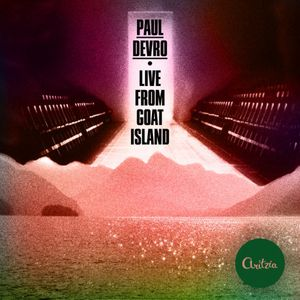 Paul Devro - Live From Goat Island