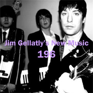 Jim Gellatly's New Music episode 196