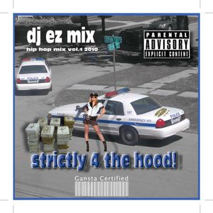 Strickly for the Hood Mix