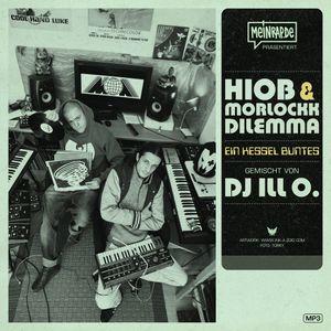 Hiob & Morlockk – Ein Kessel Buntes (mix by dj iLL O.)