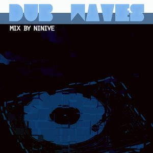 Mix By Ninive - Dub waves