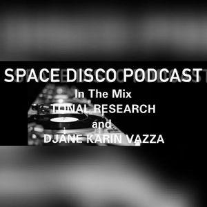 SPACE DISCO PODCAST 28 Tonal Research & Djane Karin Vazza