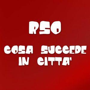 RSO Cosa Succede In Città (11/07/2014) 2° parte