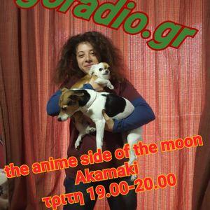The Anime Side of the Moon - Akamaki 11/2/2020