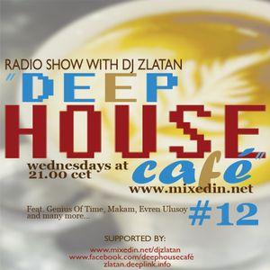 Deep House Café # 12