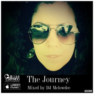 The Journey mixed by DJ Melowdee - Chill Lover Radio