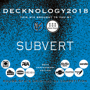 DECKNOLOGY 2018 - The 20th Anniversary - Competitor mix by Subvert