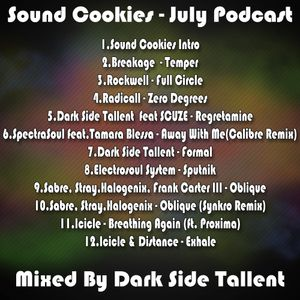 Sound Cookies July Podcast -Mixed by Dark Side Tallent
