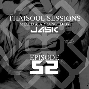 Thaisoul Sessions Episode 52