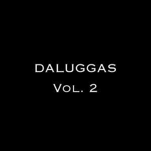 Daluggas Vol. 2