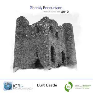 Ghostly Encounters 2010 (Burt Castle )