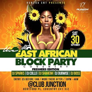 The East African Block Party MIx Saturday 30th September @ Club Junction Coventry