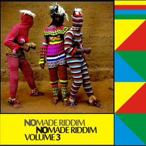 NOMADE RIDDIM VOLUME  III