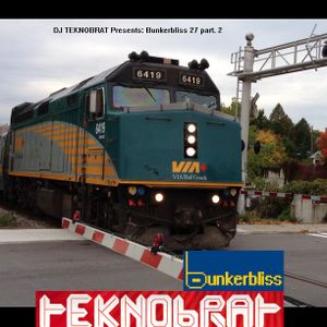 DJ Teknobrat presents Bunkerbliss 27 part 2