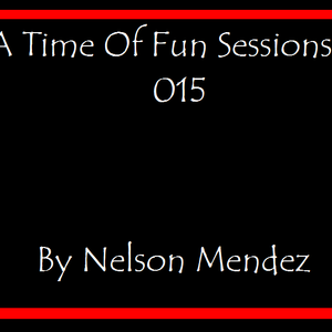 A Time Of Fun Sessions 015