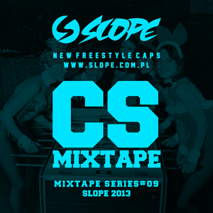 SLOPE CS MIXTAPE SERIES # 09