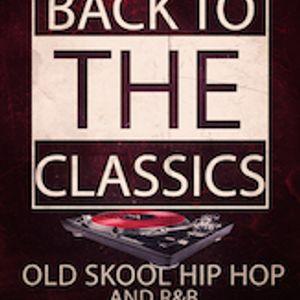 "BACK TO THE CLASSICS HIP HOP & R&B"" MixSet (2017)"