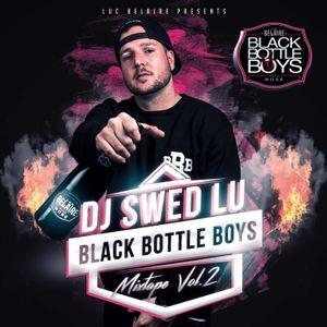 DJ SWED LU - BLACK BOTTLE BOYS VOL. 2 / POWERED BY LUC BELAIRE
