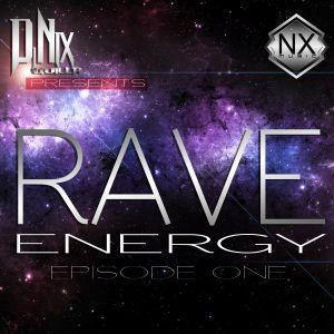 Rave Energy Episode One