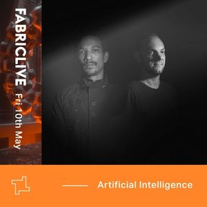 Artificial Intelligence FABRICLIVE x Integral Records Promo Mix