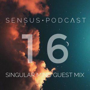 SENSUS • PODCΛST #16 / SINGULAR MIND Guest Mix  – LA SOUL