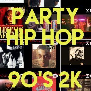 Party Hip Hop 90's 2K