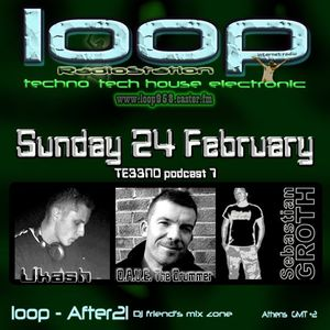 UKASH - TE33NO Podcast 7 with D.A.V.E. the Drummer and Sebastian Groth @loop Radio 24.02.2013