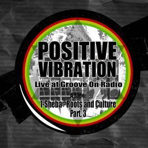 I-Sheba Live @ Groove On - Positive Vibration - part 3