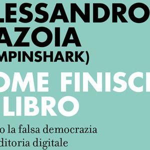 Alessandro Gazoia (Jumpinshark) presenta COME FINISCE IL LIBRO all'Asilo
