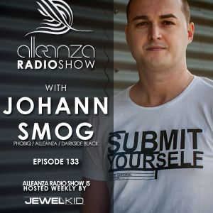 Jewel Kid presents Alleanza Radio Show - Ep. 133 Johann Smog