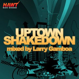 Uptown Shakedow - May 2010 Promo part 2