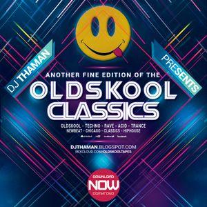 ThaMan - Oldskool Classics Volume 007