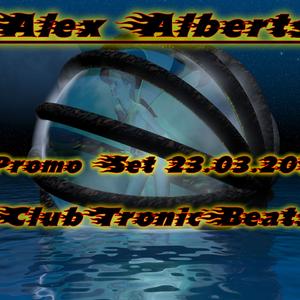 Alex Alberts (CTB / EOD) Promo Set 23.03.2015