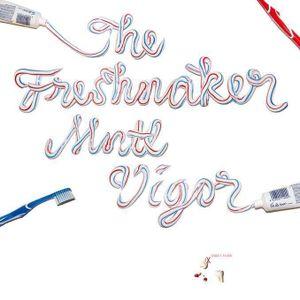 The Freshmaker - Sweet Fever - February 2014