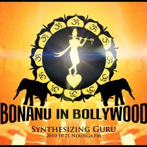 Bonanu In Bollywood - Synthesizing Guru (2010-10-21)