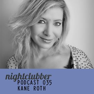 Kane Roth - Nightclubber Podcast 35