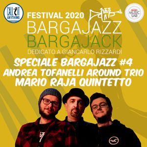 Call It Anything Speciale BargaJazz 2020 #4 - Andrea Tofanelli, Mario Raja  - 21.08.2020