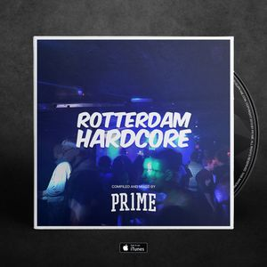 PR1ME - Rotterdam Hardcore 3