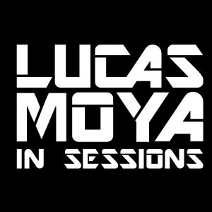 Lucas Moya In Sessions | Radioshow #1