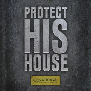 E1 - PROTECT HIS HOUSE Series - The Protection Of Prayer - Pastor Deryck Frye