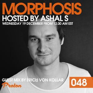 Morphosis 048 With Ashal S And Erich Von Kollar (12-12-2018)