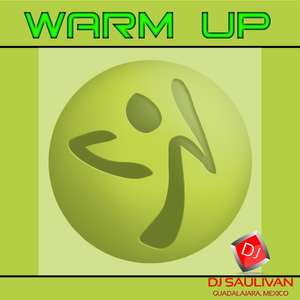 WARM UP AGOSTO FREE- DJSAULIVAN