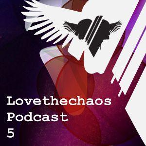 Lovethechaos Podcast005 mixed by Nev.Era