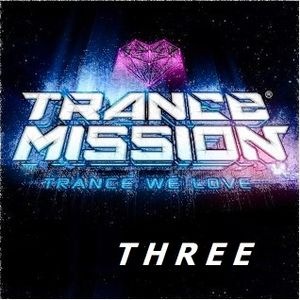 TRANCE MISSION THREE